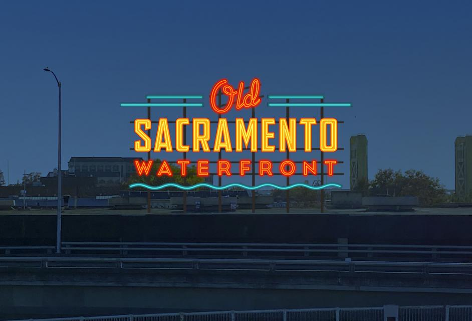 Neon sign of Old Sacramento Waterfront